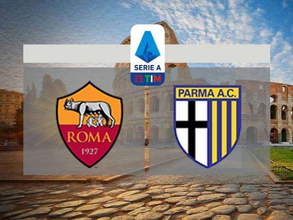Soi kèo AS Roma vs Parma 02h45, 09/07 - VĐQG Italia